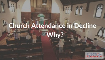 Church Attendance in Decline—Why?