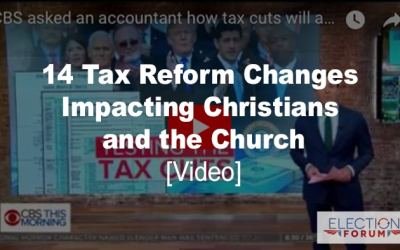 14 Tax Reform Changes Impacting Christians and the Church [Video]