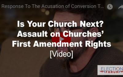 Is Your Church Next? Assault on Churches' First Amendment Rights [Video]