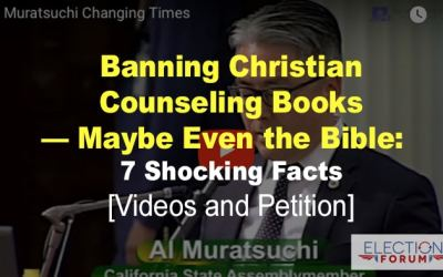 Banning Christian Counseling Books — Maybe Even the Bible: 7 Shocking Facts [Videos and Petition]