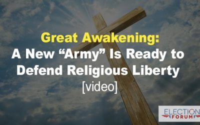"Great Awakening: A New ""Army"" Is Ready to Defend Religious Liberty [Video]"