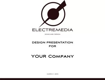 Sign Design Presentations