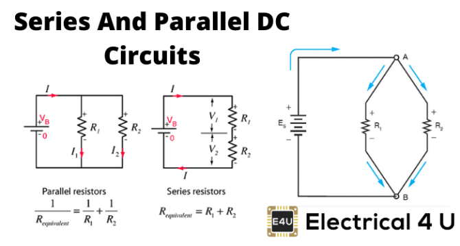 series and parallel dc circuits explained examples included