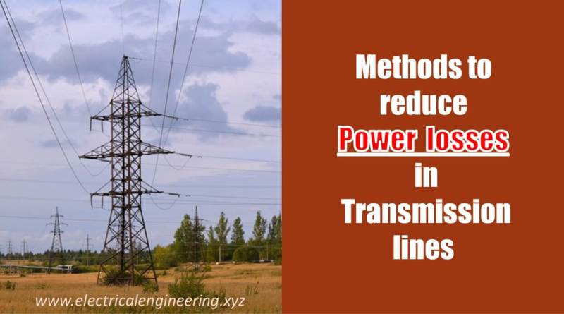 5-methods-to-reduce-power-loss-in-transmission-lines
