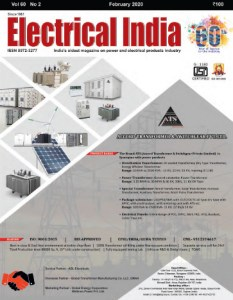 Electrical India February 2020 Issue: EV Charging, Power, Wind, Thermal Power Station, Solar, Renewable energy, Cable & Wires, Transformer, Metering, Electricity, e-mobility, T&D, Power Transmission, Switchgear