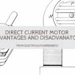 Direct Current Motor Advantages and Disadvantages