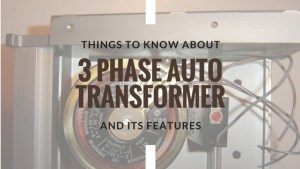 3 phase auto transformer