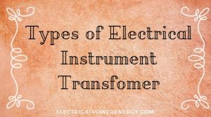 Electrical Instrument Transfomer