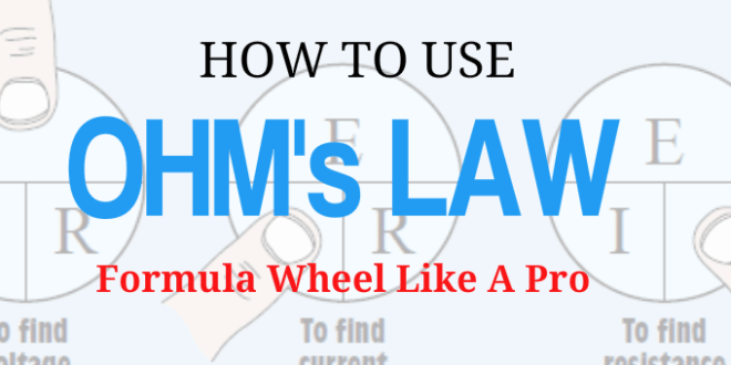 Understanding The Basics Of Ohms Law Eahq