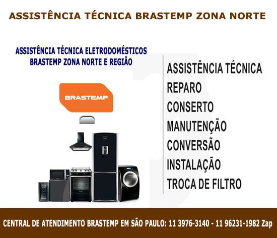 Assistência técnica Brastemp Zona Norte