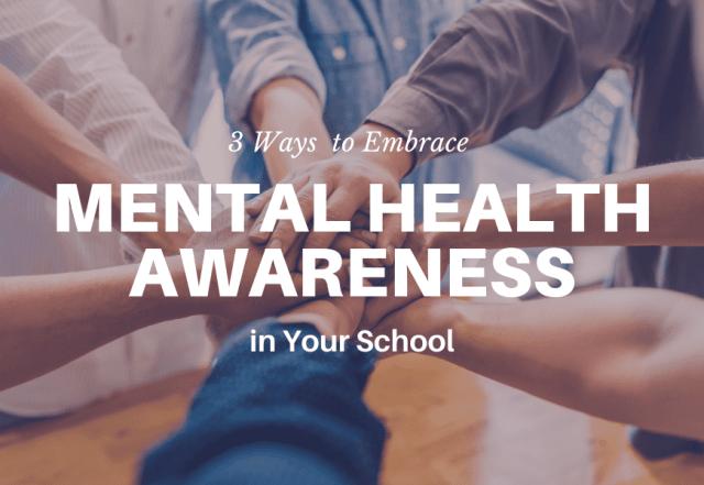 mental health awareness in your school