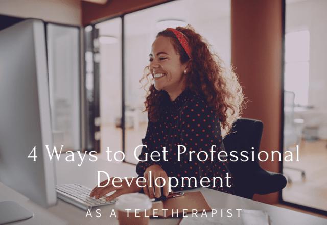 professional development as a teletherapist