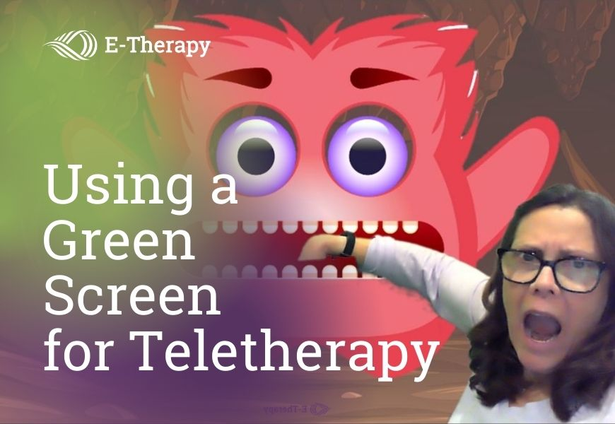 using a green screen for online learning and teletherapy