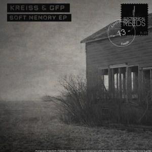 Kreiss & GFP – Soft Memory EP