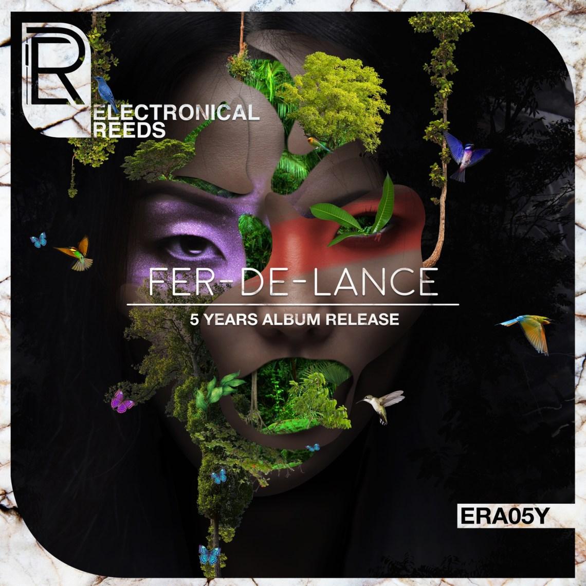 ERA05Y - Various Artists - Fer-de-Lance - 5 Years Album Release - Electronical Reeds