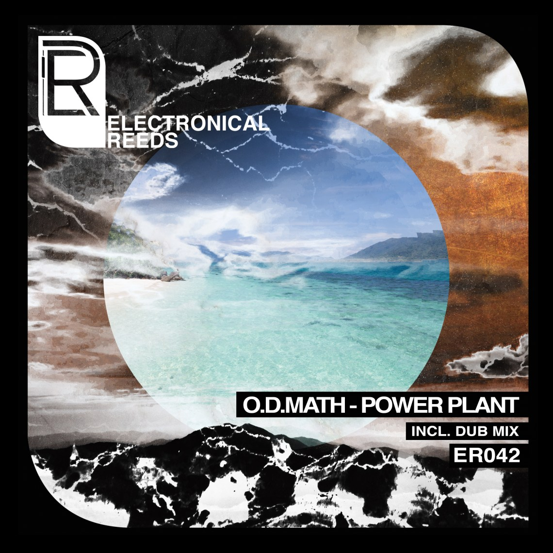 O.D.Math - Power Plant (incl. Dub Mix) - Electronical Reeds