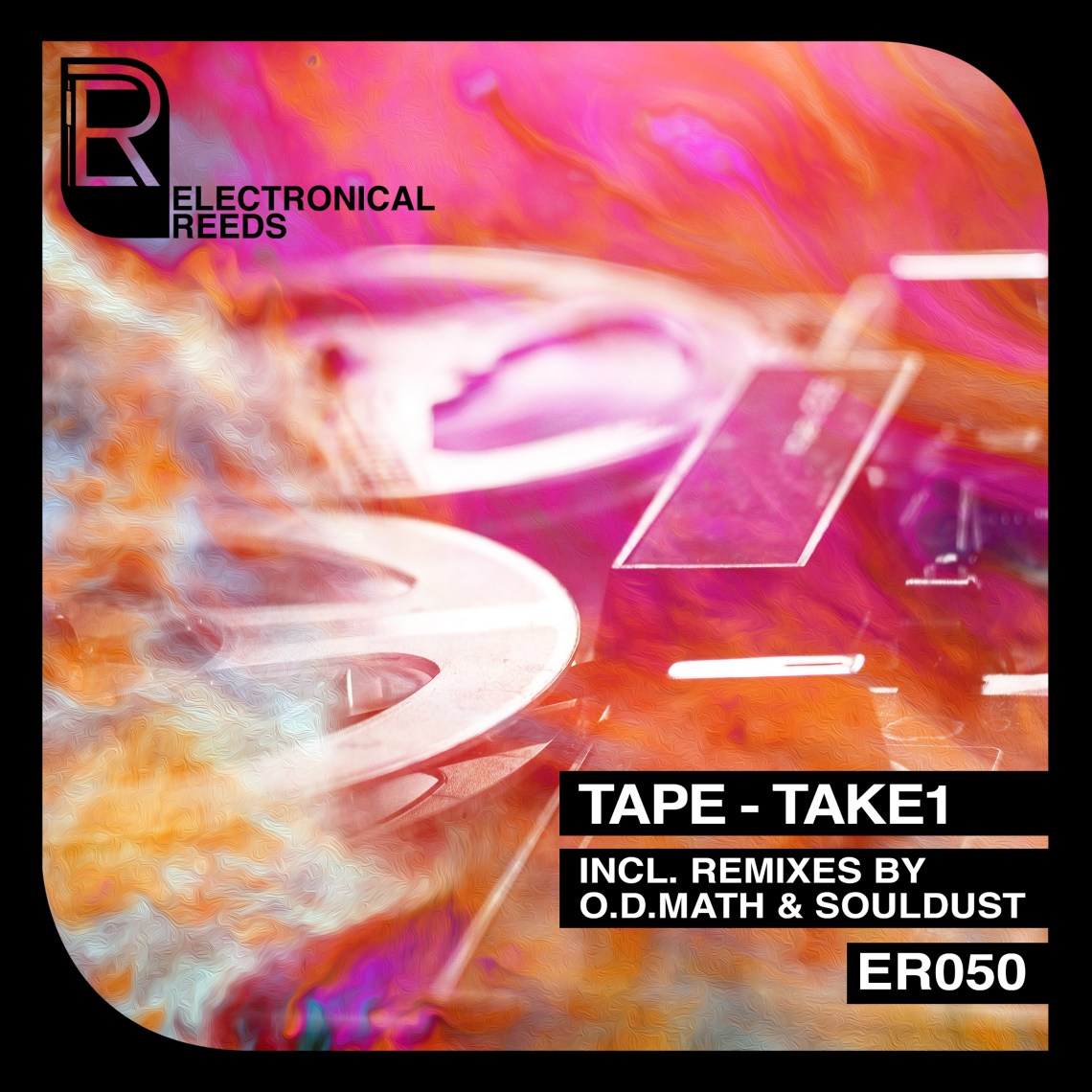 ER050 - TAPE - TAKE1 - Electronical Reeds