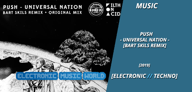 MUSIC: Push – Universal Nation (Bart Skils Remix)