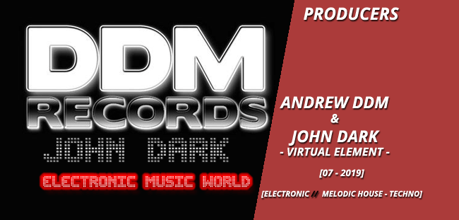 PRODUCERS: Andrew DDM And John Dark – Virtual Element