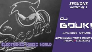 sessions_invited_djs_dj_gouki_12_06_2019_live_session_-_experimental_techno_session_vol.1