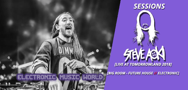 SESSIONS: Steve Aoki – Live At Tomorrowland 2018