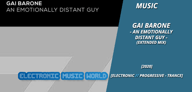 music_gai_barone_-_an_emotionally_distant_guy_extended_mix