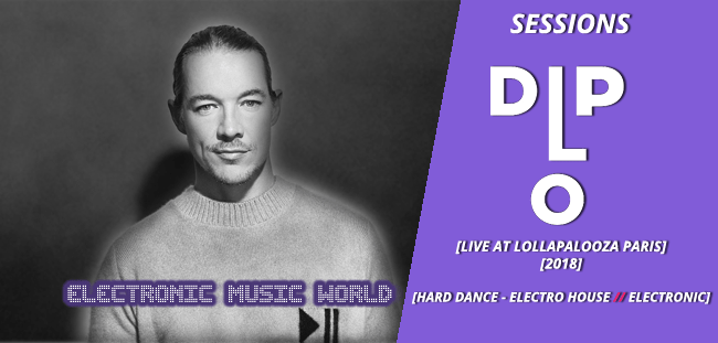 SESSIONS: Diplo – live at Lollapalooza – Paris (2018)