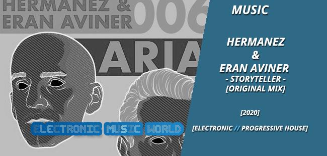 MUSIC: Hermanez & Eran Aviner – Storyteller (Original Mix)