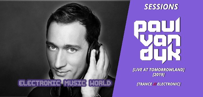 SESSIONS: Paul Van Dyk – Live at Tomorrowland (2019)