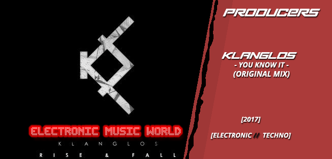PRODUCERS: Klanglos – You Know It (Original Mix)