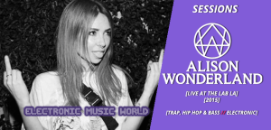sessions_pro_djs_alison_wonderlandn_-_live_at_the_lab_la_2015