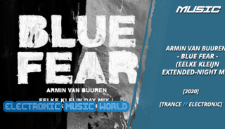 music_armin_van_buuren_-_blue_fear_eelke_kleijn_extended-night_mix