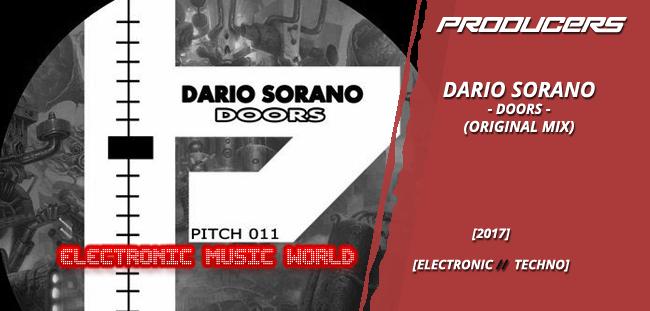 PRODUCERS: Dario Sorano – Doors (Original Mix)