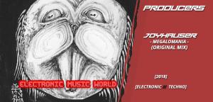 producers_joyhauser_-_megalomania_original_mix