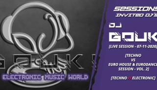 sessions_invited_djs_dj_gouki_07_11_2020_live_session_-_experimental_techno_vs_euro_house__eurodance_session_vol.2