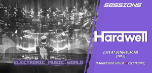 sessions_pro_djs_hardwell_-_live_at_ultra_europe_2016