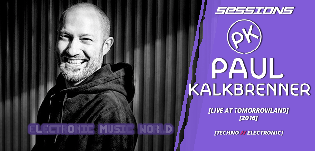 SESSIONS: Paul Kalkbrenner – Live at Tomorrowland (2016)