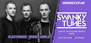sessions_pro_djs_swanky_tunes_-_live_at_alfa_future_people_2018