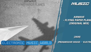 music_airwave_-_flying_paper_planes_original_mix