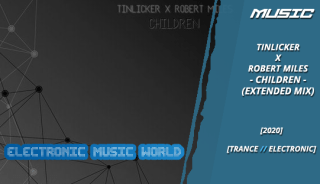 music_tinlicker_x_robert_miles_-_children_extended_mix
