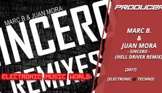 producers_marc_b.__juan_mora_-_sincero_hell_driver_remix