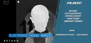 music_betoko_alex_kaspersky_george_absent_-_sanctuary_maegrit_remix