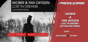 producers_skober__yan_oxygen_-_lost_in_dreams_joyhauser_remix