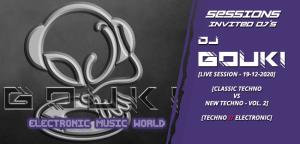 sessions_invited_djs_dj_gouki_19_12_2020_live_session_-_classic_techno_vs_new_Techno_session_vol.2