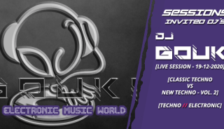 sessions_invited_djs_dj_gouki_19_12_2020_live_session_-_classic_techno_vs_new_Techno_session_vol.2