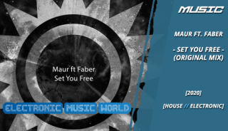 music_maur_ft_faber_-_set_you_free_original_mix