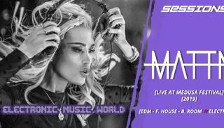 sessions_pro_djs_mattn_-_live_at_medusa_festival_2019