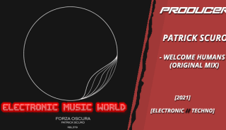 producers_patrick_scuro_-_welcome_humans_original_mix
