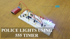 Police Lights Circuit using 555 Timer and 4017 Decade Counter
