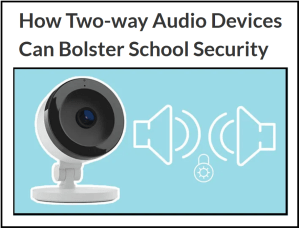 How can two-way audio bolster school security (image)